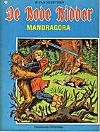Mandragora by Karel Biddeloo