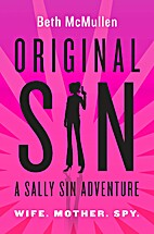 Original sin : a Sally Sin adventure by Beth…