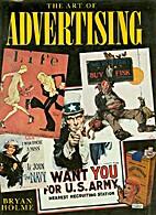 Art of Advertising by Bryan Holme