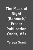 The Mask of Night (Rannoch/Fraser…