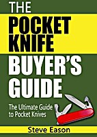 The Pocket Knife Buyer's Guide by Steve…