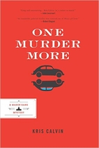 One Murder More by Kris Calvin