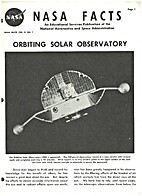 Orbiting Solar Observatory. by NASA Facts
