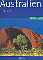 Reiseträume: Australien by Eva Langley