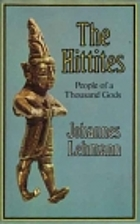 The Hittites: People of a thousand gods by…