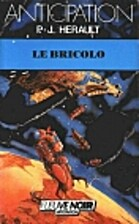 Le bricolo by P.-J. Herault