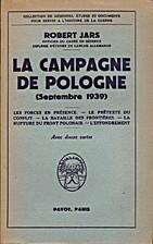 La Campagne de Pologne (Septembre 1939) by…