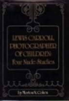 Lewis Carroll, Photographer of Children:…