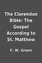 The Clarendon Bible: The Gospel According to…