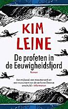 De profeten in de Eeuwigheidsfjord by Kim…