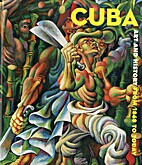 Cuba: Art and History from 1868 to Today…