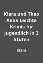 Klara und Theo Anna Leichte Krimis für…