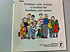 Children with Autism - A Book for Brothers &…