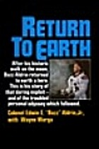Return to Earth by Edwin E Aldrin