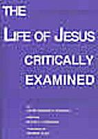 The life of Jesus critically examined by…