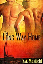 The Long Way Home by Z. A. Maxfield