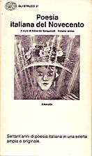 Poesia italiana del Novecento : volume primo…