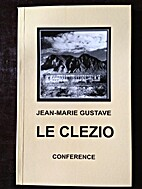 Le Clezio, Conference by Jean-Marie Gustave