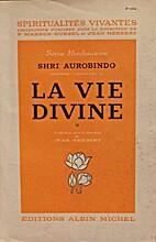 La vie divine, t. 4: La connaissance et…