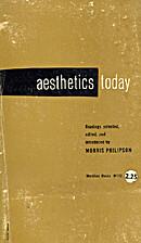 Aesthetics Today by Morris Philipson