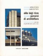 Aldo Luigi Rizzo: percorsi di architettura…