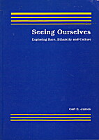 Seeing Ourselves: Exploring Race, Ethnicity…