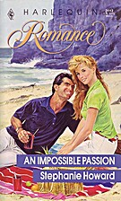 An Impossible Passion by Stephanie Howard