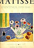 Matisse (Paintings, 1939-1946) by Denys…