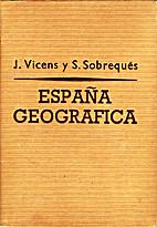 Espania Geografica by J. Vicens