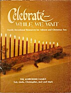 Celebrate-While We Wait by Ted Schroeder