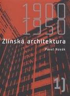 Zlínská architektura 1900 - 1950 by Pavel…