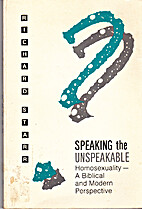 Speaking the unspeakable: Homosexuality--a…