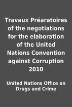 Travaux Préaratoires of the negotiations…