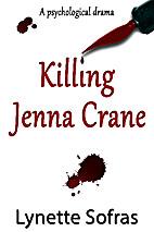 Killing Jenna Crane by Lynette Sofras