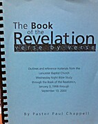 The Book of the Revelation: Verse by Verse…