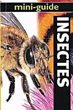 Mini-guide des insectes by Steve Setford