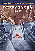 Warragamba Dam : Thank God There Were No…