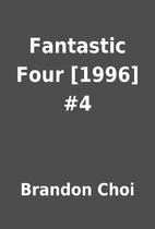 Fantastic Four [1996] #4 by Brandon Choi