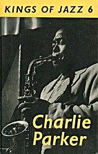 Charlie Parker by Max Harrison