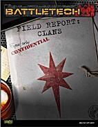 Field Report: Clans by Herbert A. Beas II