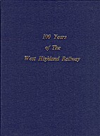 100 years of the West Highland Railway by…