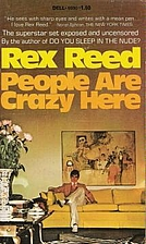 People are Crazy Here by Rex Reed