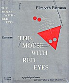 The Mouse with Red Eyes by Elizabeth Eastman