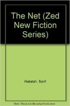 The Net (Zed New Fiction Series) by Sherif…