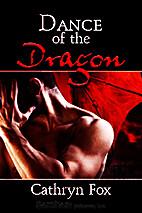 Dance of the Dragon by Cathryn Fox