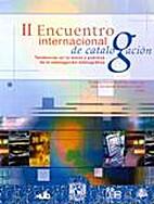 Memoria del Segundo Encuentro Internacional…