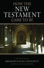 How the New Testament Came to Be: The 35th…