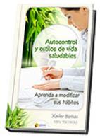 Autocontrol y estilos de vida saludables by…
