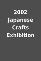 2002 Japanese Crafts Exhibition