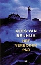 Het verboden pad : roman by Kees van Beijnum